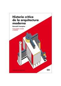 Papel Historia Critica De La Arquitectura Moderna