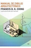 Papel MANUAL DE DIBUJO ARQUITECTONICO (CUARTA EDICION REVISADA Y AMPLIADA)