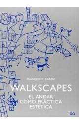 Papel WALKSCAPES EL ANDAR COMO PRACTICA ESTETICA
