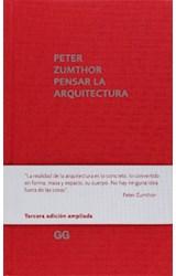 Papel PENSAR LA ARQUITECTURA (3 EDICION AMPLIADA) (CARTONE)