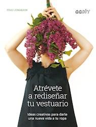 Libro Atrevete A Rediseñar Tu Vestuario