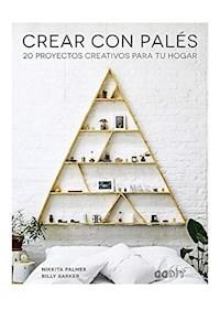 Papel Crear Con Pales - 20 Proyectos Creativos Para Tu Hogar