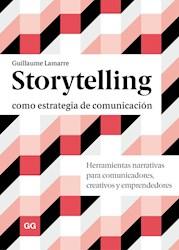 Papel Storytelling Como Estrategia De Comunicacion
