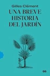 Libro Una Breve Historia Del Jardin