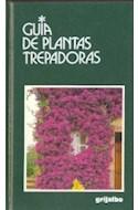 Papel GUIAS DE PLANTAS TREPADORAS (GUIAS DE LA NATURALEZA)