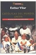 Papel CATOLICAS DEL MUNDO UNIDOS EN LUCHA CONTRA UNA IGLESIA (HOJAS NUEVAS)