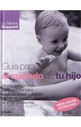 Papel GUIA PARA EL CUIDADO DE TU HIJO (CARTONE)