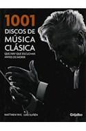 Papel 1001 DISCOS DE MUSICA CLASICA QUE HAY QUE ESCUCHAR ANTES DE MORIR (CARTONE)