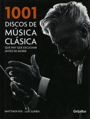 Papel 1001 Discos De Musica Clasica Que Hay Que Escuchar Antes De