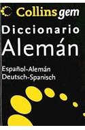 Papel COLLINS GEM DICCIONARIO ALEMAN ESPAÑOL ESPAÑOL ALEMAN [N/ED]