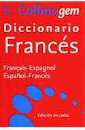 Papel DICCIONARIO COLLINS GEM [FRANCES - ESPAÑOL / ESPAGNOL - FRANCAIS]