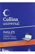 Papel COLLINS UNIVERSAL INGLES DICCIONARIO BILINGUE ESPAÑOL / INGLES - INGLES ESPAÑOL [ON LINE] (CARTONE)