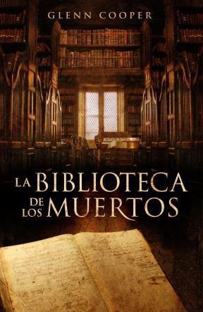 E-book La Biblioteca De Los Muertos (La Biblioteca De Los Muertos 1)