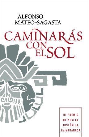 E-book Caminarás Con El Sol