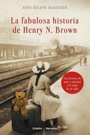 E-book La Fabulosa Historia De Henry N. Brown