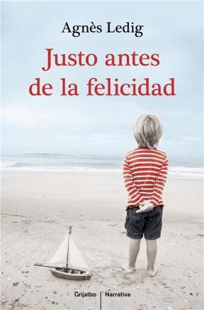 E-book Justo Antes De La Felicidad