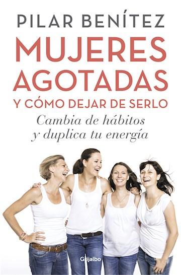 E-book Mujeres Agotadas Y Cómo Dejar De Serlo
