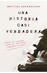 Papel UNA HISTORIA CASI VERDADERA