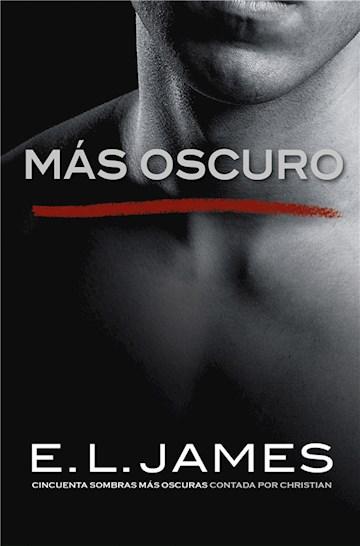 E-book Más Oscuro («Cincuenta Sombras» Contada Por Christian Grey 2)