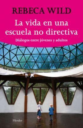 E-book La Vida En Una Escuela No Directiva