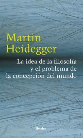 E-book La Idea De La Filosofía Y El Problema De La Concepción Del Mundo