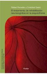 E-book El tratamiento de rehabilitación neurocognitiva en la esquizofrenia
