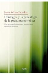 E-book Heidegger y la genealogía de la pegunta por el Ser