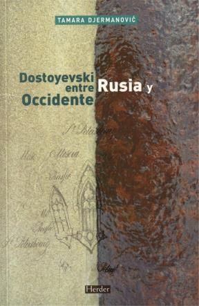 E-book Dostoyevski Entre Rusia Y Occidente