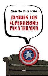 Papel TAMBIEN LOS SUPERHEROES VAN A TERAPIA