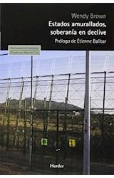 Papel ESTADOS AMURALLADOS, SOBERANIA EN DECLIVE