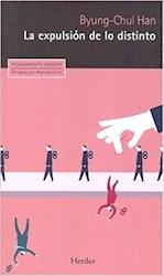 Libro La Expulsion De Lo Distinto