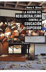 E-book La guerra del neoliberalismo contra la educación superior