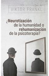 E-book ¿Neurotización de la humanidad o rehumanización de la psicoterapia?