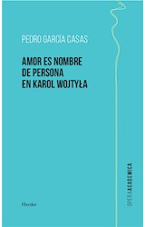 E-book Amor es nombre de persona en Karol Wojtyla