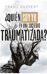 E-book ¿Quién soy yo en una sociedad traumatizada?
