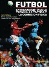 Papel Futbol: Entenamiento De La Tecnica, La Tactica Y La Condicio
