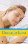 Libro Duerme Bien Y Mejora Tu Salud Y Tu Calidad De Vida
