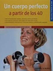 Libro Un Cuerpo Perfecto A Partir De Los 40