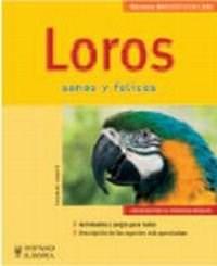 Libro Loros . Sanos Y Felices