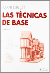 Libro Las Tecnicas De Base Saber Dibujar