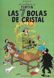Libro Las 7 Bolas De Cristal  Las Aventuras De Tintin  Encuadernado