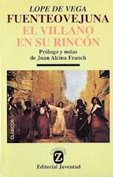 Libro Fuenteovejuna  El Villano En Su Rincon