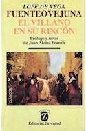 Papel FUENTEOVEJUNA - VILLANO EN SU RINCON (COLECCION Z)