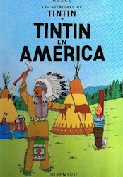 Libro Tintin En America  Las Aventuras De Tintin  Encuadernado