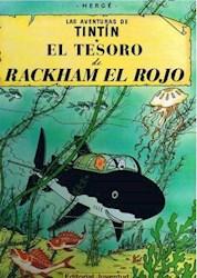 Libro El Tesoro De Rackham El Rojo  Las Aventuras De Tintin  Encuadernado