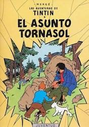 Libro El Asunto Tornasol  Las Aventuras De Tintin