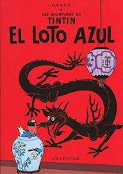 Libro El Loto Azul  Las Aventuras De Tintin