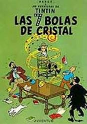 Libro Las 7 Bolas De Cristal  Las Aventuras De Tintin