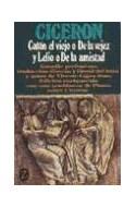 Papel CATON EL VIEJO DE LA VEJEZ / LELIO O DE LA AMISTAD (COLECCION Z CLASICOS) (BOLSILLO)