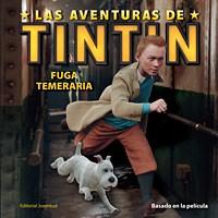 Libro Fuga Temeraria  Las Aventuras De Tintin